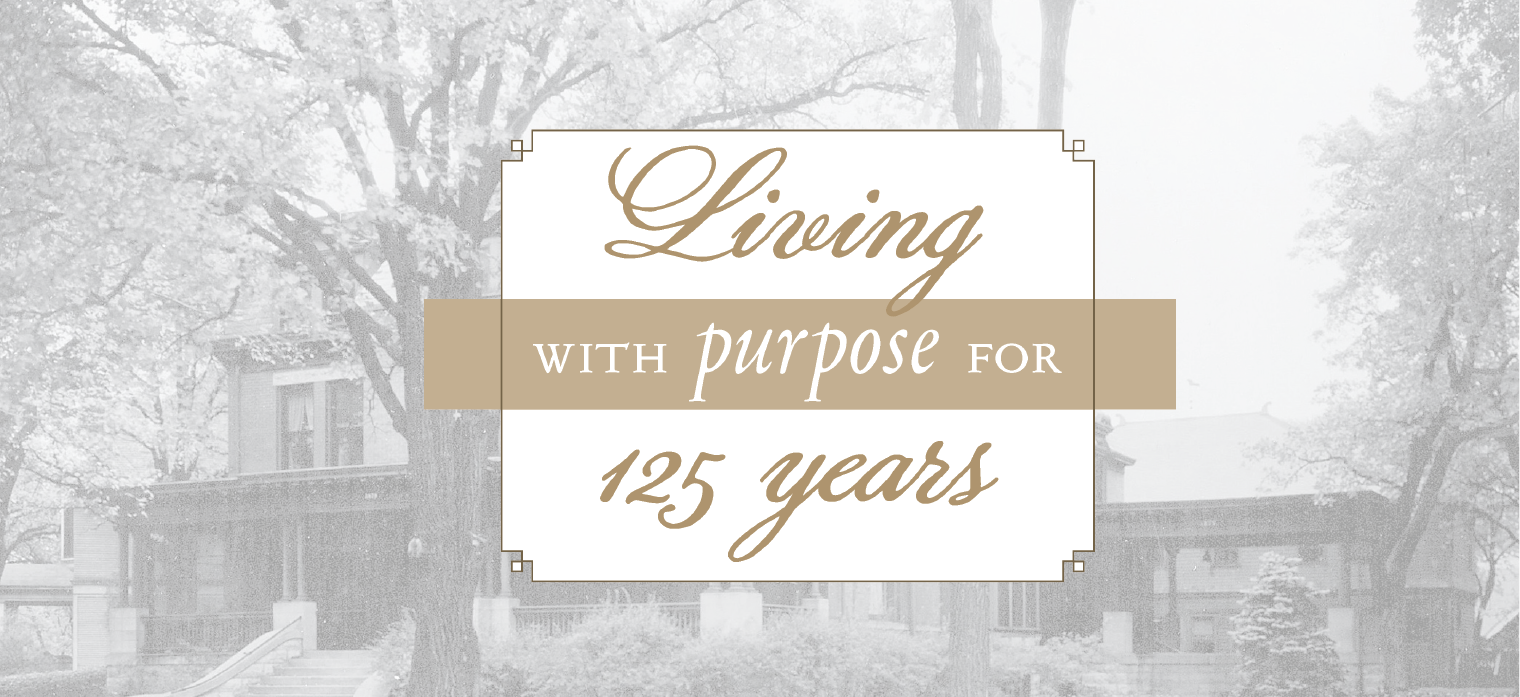 Living with purpose for 125 years