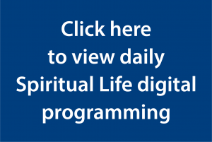 Click here to view daily spiritual life digital programming