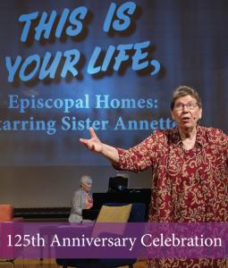 Episcopal Homes 125th Anniversary Celebration